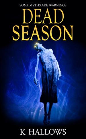 Dead Season by K Hallows